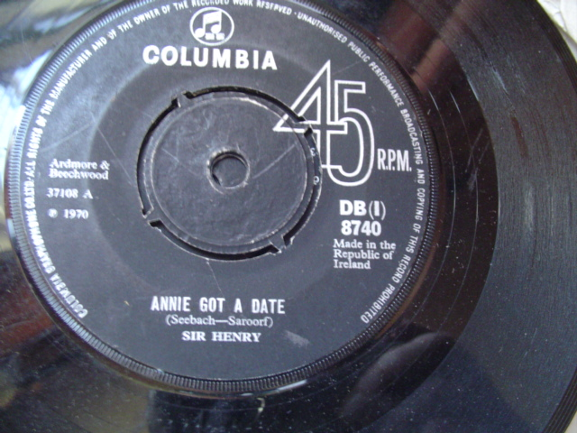 SIR HENRY - ANNIE GOT A DATE - COLUMBIA IRISH